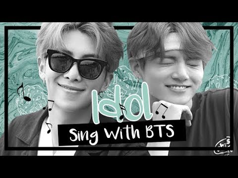 [Karaoke] BTS (방탄소년단) - Idol (Sing with BTS)
