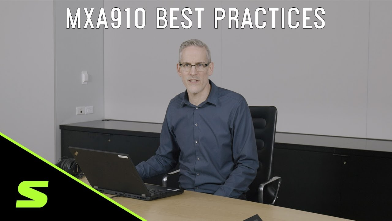Shure MXA910 | Best Practices