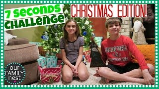 7 SECONDS CHALLENGE & DAY 8 of the 12 DAYS OF CHRISTMAS