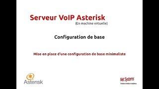 VoIP Asterisk - Etape 2 - Configuration de base