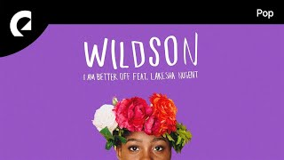 Wildson Feat. LaKesha Nugent   I Am Better Off
