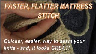 Faster! Flatter! Mattress Stitch Seam for Knitters by Diana Sullivan