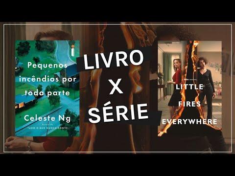 LITTLE FIRES EVERYWHERE: LIVRO X SÉRIE | LEO ALVES