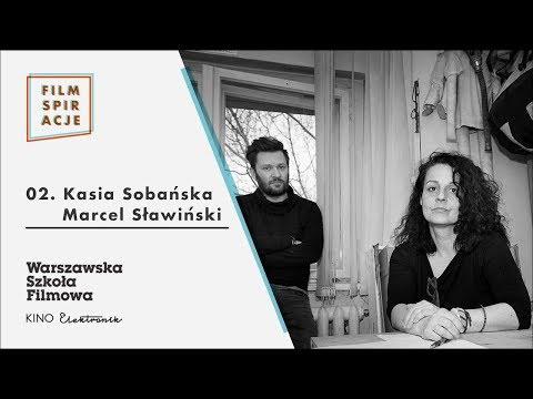 Filmspiracje 02. Kasia Sobańska i Marcel Sławiński