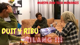 DUIT AKU 4 RIBU HILANG !- PRANK MARSYA , TEAH DAN AMIR MENANGIS !