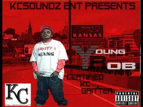 YOUNG ROB CERTIFIED KC GRITTER MIXTAPE (FULL PREVIEW)