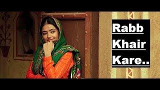 Rabb Khair Kare: DAANA PAANI | Shipra Goyal | Lyrics