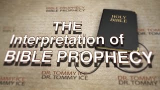 Tommy Ice On The Interpretation Of Prophecy