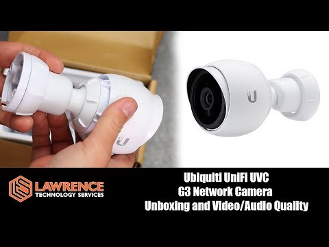 Ubiquiti UniFi UVC G3 Network Camera  Unboxing and Video/Audio Quality