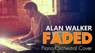 Faded - Alan Walker (Piano Orchestral Cover Mathias Fritsche)