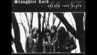 Slaughter Lord - Slaughter Lord