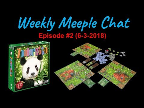 Zooloretto (Weekly Meeple Chat ep. 2)