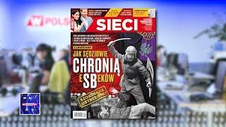 """""""Jak sędziowie chronią eSBeków"""" – M. Karnowski przegląda """"Sieci"""""""