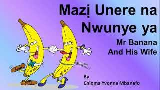 A9 igbo language greetings ekele most popular videos learn igbo language easily mazi unere na nwunye ya mr banana his wife m4hsunfo