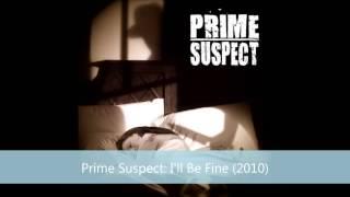 Prime Suspect : I'll Be Fine (2010)