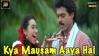 Hindi Songs | Kya Mausum Aaya Hai | Anari | Venkatesh Songs | Bollywood Songs