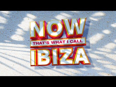NOW That's What I Call Ibiza! - NOW That's What I Call Music
