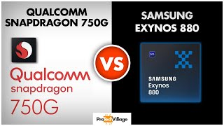 Samsung Exynos 880 vs Snapdragon 750G 🔥 | Which is better? | Snapdragon 750G vs Exynos 880 [HINDI]