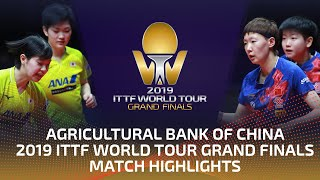 Miyuu Kihara/Miyu N. vs Sun Yingsha/Wang M.   2019 ITTF World Tour Grand Finals Highlights (1/2)