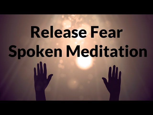 Guided Meditation Before Sleep: Let Go Of Fear In Uncertain Times (Meditation for Peace of Mind)