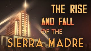 The Rise and Fall of the Sierra Madre - Fallout New Vegas Lore