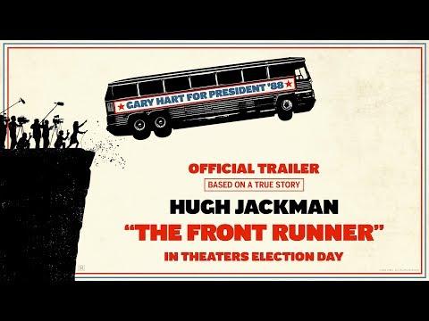Video trailer för THE FRONT RUNNER - Official Trailer (HD)
