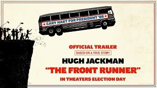 Trailer Officiel VO du film The Front Runner
