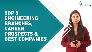 Top 5 branches in Engineering