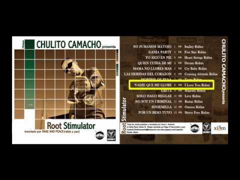 CHULITO CAMACHO Nadie que me llore