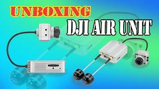 Unboxing DJI AIR Unit
