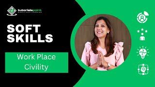 Soft Skills - Workplace Civility