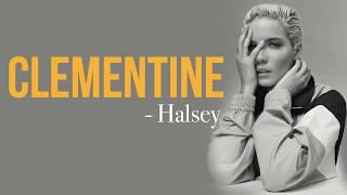 Halsey   Clementine [Full HD] Lyrics