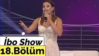 Sibel Can - Ibo Show - 18. Bölüm 1. Kısım Bodrum