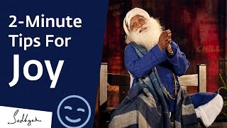 5 Tips To Always Be Joyful – Sadhguru