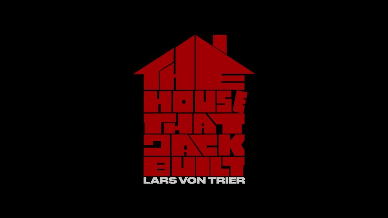 >The House That Jack Built - Cannes 2018 teaser