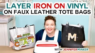 How To Layer Iron-On Vinyl On A Faux Leather Totebag