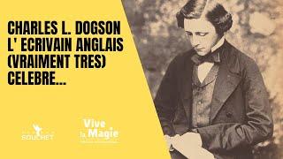 Vignette de Le (très) célèbre Charles L. Dogson et son livre magique à succès mondial....