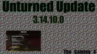 Unturned Update: 3.14.10.0 (Color coded items)