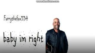 darius rucker: baby im right {Sound Only!}