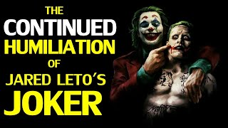 Even after Birds of Prey, The Humiliation of Jared Leto's Joker will not Stop