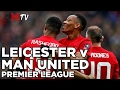 Download Video Leicester City V Manchester United | Premier League | 5 February 2017