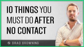 10 Things You Must Do After No Contact (8 Will Make You Jump For Joy)