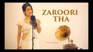 Sonu Kakkar 's rendition 3 of my favourite song by legendary Rahat Fateh Ali Khan Sahab