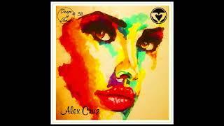 Alex Cruz - Deep & Sexy Podcast #30 (Garden Of Eden)