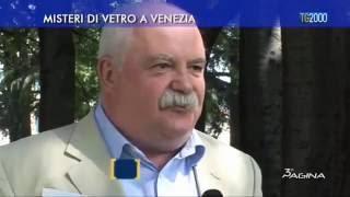 Misteri di vetro a Venezia – Alberto Raffaelli a Tv2000