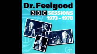 Dr Feelgood - Checking Up On My Baby (BBC sessions)