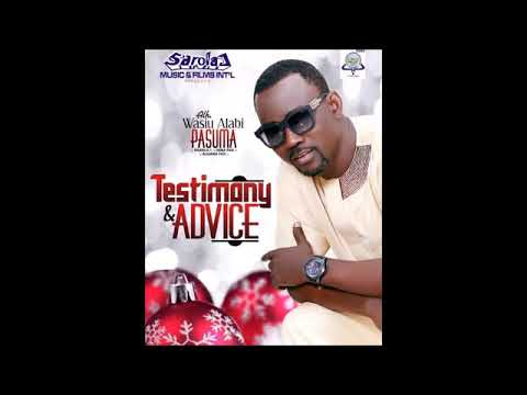 WASIU ALABI PASUMA DROPS A YULETIDE BANGER ITS ADVICE