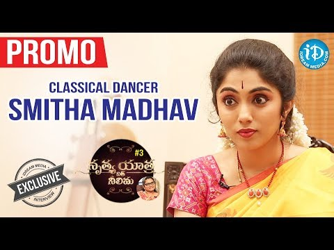 Classical Dancer Smitha Madhav Exclusive Interview - Promo || Nrithya Yathra With Neelima #3