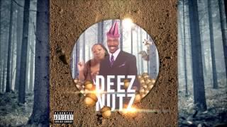 Deez Nutz 2016  DJ Inappropriate