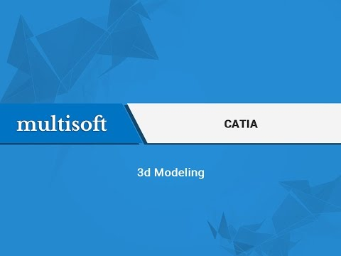 CATIA 3D Modeling Fundamentals Video Tutorial